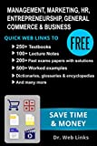 img - for MANAGEMENT, MARKETING, HR, GENERAL COMMERCE & BUSINESS: Quick Web Links to FREE 250+ Textbooks, 100+ Lecture notes, Worked examples, Past exams papers, ... etc (Business School Companion Book 4) book / textbook / text book