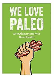 We Love Paleo