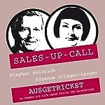 Ausgetrickst (Sales-up-Call) | Stephan Heinrich,Suzanne Grieger-Langer