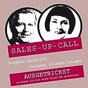 Ausgetrickst (Sales-up-Call) | Stephan Heinrich, Suzanne Grieger-Langer