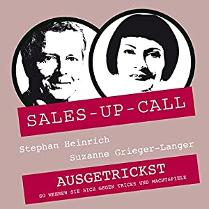Ausgetrickst (Sales-up-Call) Hörbuch