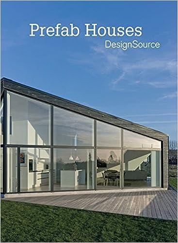 51H-X%2BFS0JL._SX365_BO1,204,203,200_ Download: PreFab Houses DesignSource