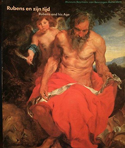Rubens en zijn tijd/Rubens and his Age