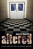 Altered, Aubrey Coletti, 0615650929
