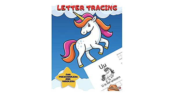 Letter Tracing For Preschoolers And Toddlers: Ages 2-4, 3-5 Homeschool ABC  Learning Alphabet Worksheet Animals Unicorn Coloring Activity Pages (Kids  Coloring Activity Book): Creative Publishing, Joy: 9798648339019:  Amazon.com: Books