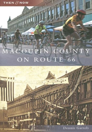 Macoupin County on Route 66 (IL) (Then & Now) ebook
