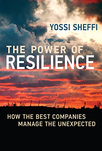 the power of resilience how the best companies manage the unexpected the mit press