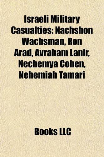 Israeli Military Casualties: Nachshon Wachsman, Ron Arad ...