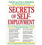 img - for [(Secrets of Self Employment: Surviving and Thriving on the Ups and Downs of Being Your Own Boss )] [Author: Paul Edwards] [Nov-1999] book / textbook / text book