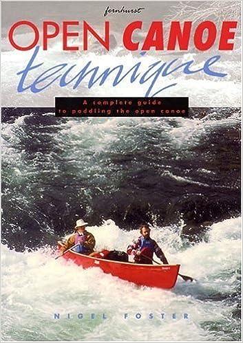 Les 20 premières heures de téléchargement gratuit de livres audio Open Canoe Technique by Foster, Nigel (1996) Paperback PDF FB2 iBook