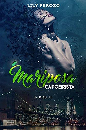 - MARIPOSA CAPOEIRISTA (LIBRO 2) (Spanish Edition)