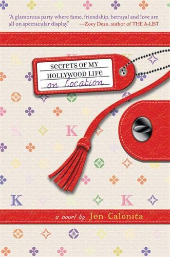 On Location (Secrets of My Hollywood Life)
