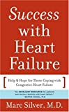 Success with Heart Failure, Marc A. Silver, 030645985X