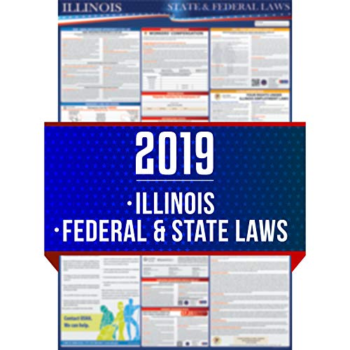 (2019 Illinois State and Federal Labor Laws Poster - OSHA Workplace Compliant 24