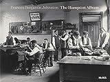 img - for Frances Benjamin Johnston: The Hampton Album book / textbook / text book