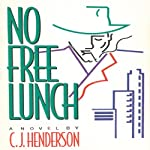No Free Lunch | C.J. Henderson