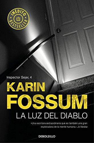 La luz del diablo (Inspector Sejer 4) (BEST SELLER) Tapa blanda – 6 jul 2017 Karin Fossum KIRSTI; LORENZO TORRES DEBOLSILLO 8466341153