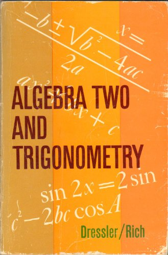 Algebra Two and Trigonometry (Eleventh Year Mathematics). A Modern Integrated Co