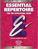 Essential Repertoire for the Developing Choir: Level 2 Treble, Teacher (Essential Elements Choir)