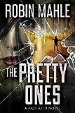 The Pretty Ones (A Kate Reid Novel Book 6)