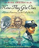 How They Got Over, Eloise Greenfield, 0060289910