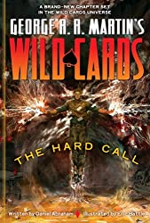 George R. R. Martin's Wild Cards  The Hard Call