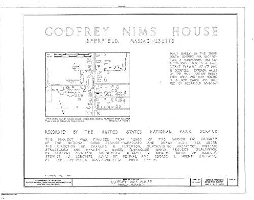 - Historic Pictoric Structural Drawing HABS Mass,6-Deer,15- (Sheet 1 of 5) - Godfrey Nims House, Old Deerfield Street & Memorial Road, Deerfield, Franklin County, MA 55in x 44in
