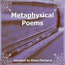 Metaphysical Poems Audiobook by John Donne, Henry King, Andrew Marvell Narrated by Steve Patriarca
