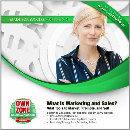 What Is Marketing and Sales?: Vital Tools to Market, Promote, and Sell (Made for Success)(LIBRARY EDITION) by Made for Success, Inc. and Blackstone Audio