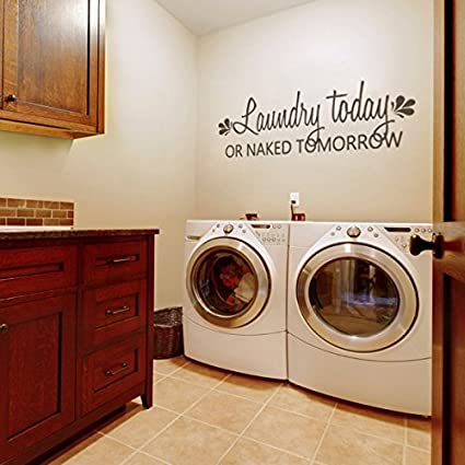 Removable Wall Sticker Laundry Today or Naked Tomorrow