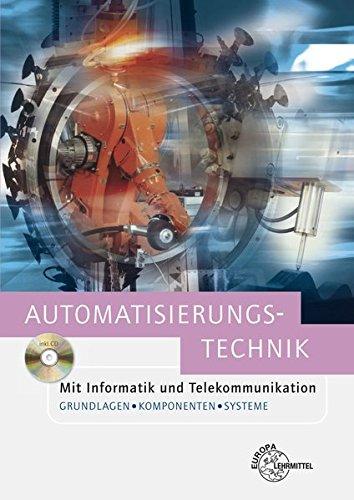 automatisierungstechnik-mit-informatik-und-telekommunikation-grundlagen-komponenten-und-systeme
