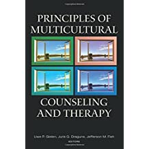 Principles of Multicultural Counseling and Therapy (Counseling and Psychotherapy)