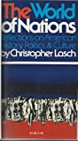 The World of Nations, Christopher Lasch, 0394710460