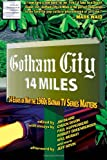 Gotham City 14 Miles: 14 Essays on Why the 1960s Batman TV Series Matters, Michael Miller, 1466333057