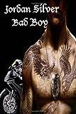 Bad Boy, Jordan Silver, 1497497493