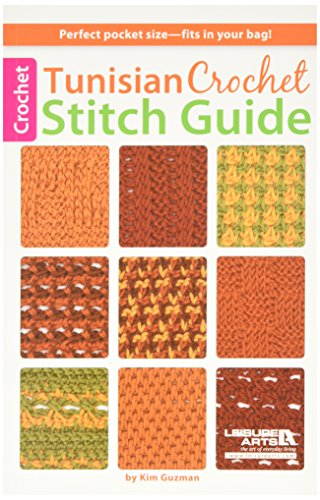 Leisure Arts-Tunisian Crochet Stitch Guide by LEISURE ARTS
