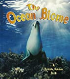 The Ocean Biome, Kathryn Smithyman, 0778712966