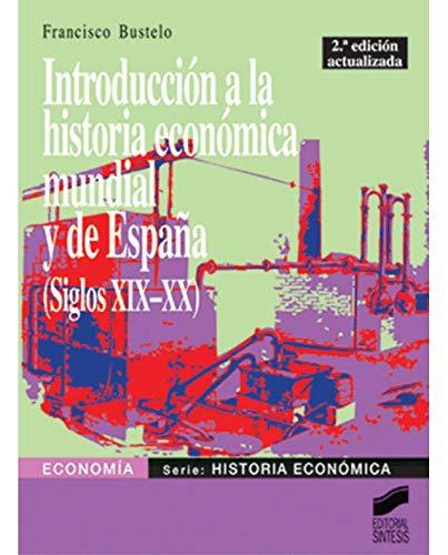 Introducción a la historia económica mundial y de España siglos ...