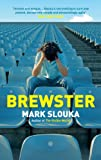 Brewster by Mark Slouka front cover