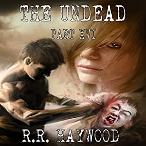 The Undead, Part 16 Audiobook