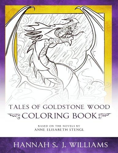 Tales of Goldstone Wood Coloring Book