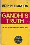 Image of Gandhis Truth On the Origins of Militant
