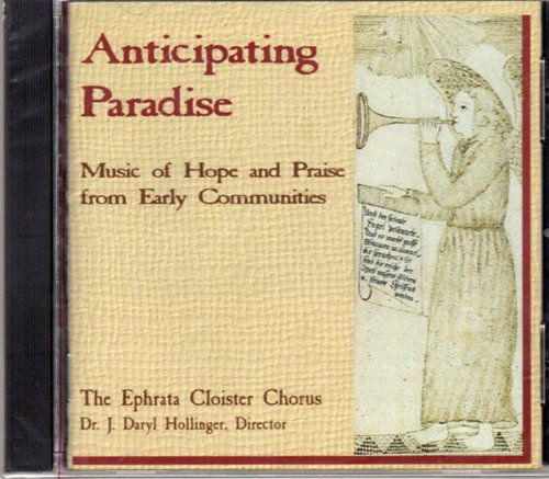 Anticipating Paradise: Music of Hope and Praise from Early Communities