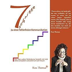7 Schritte zu einer fehlerfreien Kommunikation [7 Steps to Flawless Communication]