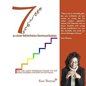 7 Schritte zu einer fehlerfreien Kommunikation [7 Steps to Flawless Communication] Hörbuch