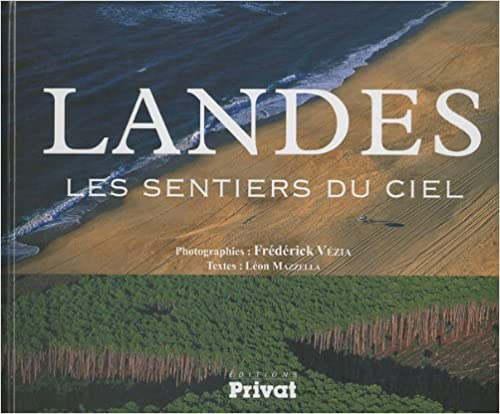 Livres Landes : Les sentiers du ciel pdf, epub ebook