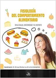 Fisiología del Comportamiento Alimentario: En la Salud