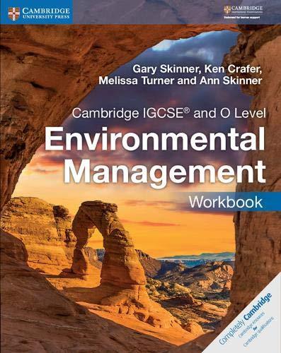 Cambridge IGCSE and O level environmental management. Workbook. Per le Scuole superiori (Cambridge International IGCSE)