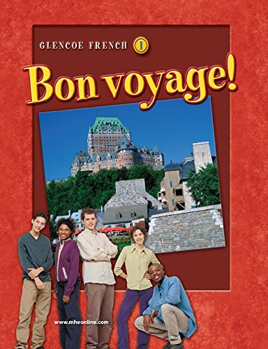 Bon voyage! Level 1, Student Edition (GLENCOE FRENCH) by Glencoe/McGraw-Hill