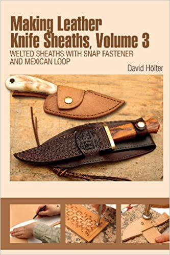 Tandy Leather Making Leather Knife Sheaths Vol  3 61966-03